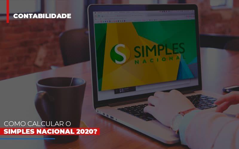 como-calcular-o-simples-nacional-2020