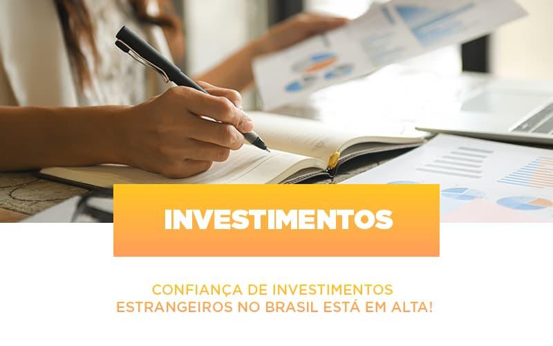 confianca-de-investimentos-estrangeiros-no-brasil-esta-em-alta