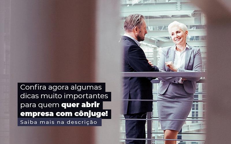 Confira Agora Algumas Dicas Muito Importantes Para Quem Quer Abrir Empresa Com Conjuge Post (1) - Contabilidade na Vila Nova Cachoeirinha | Cayro Contabilidade